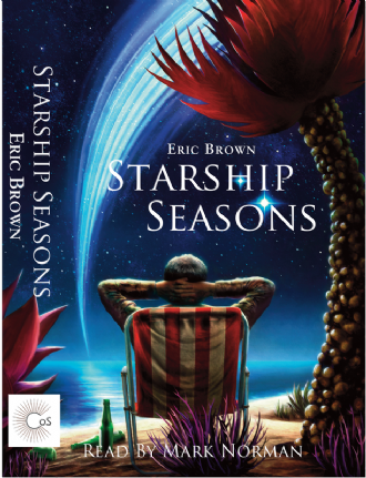 Starship Seasons [Audio CD] by Eric Brown